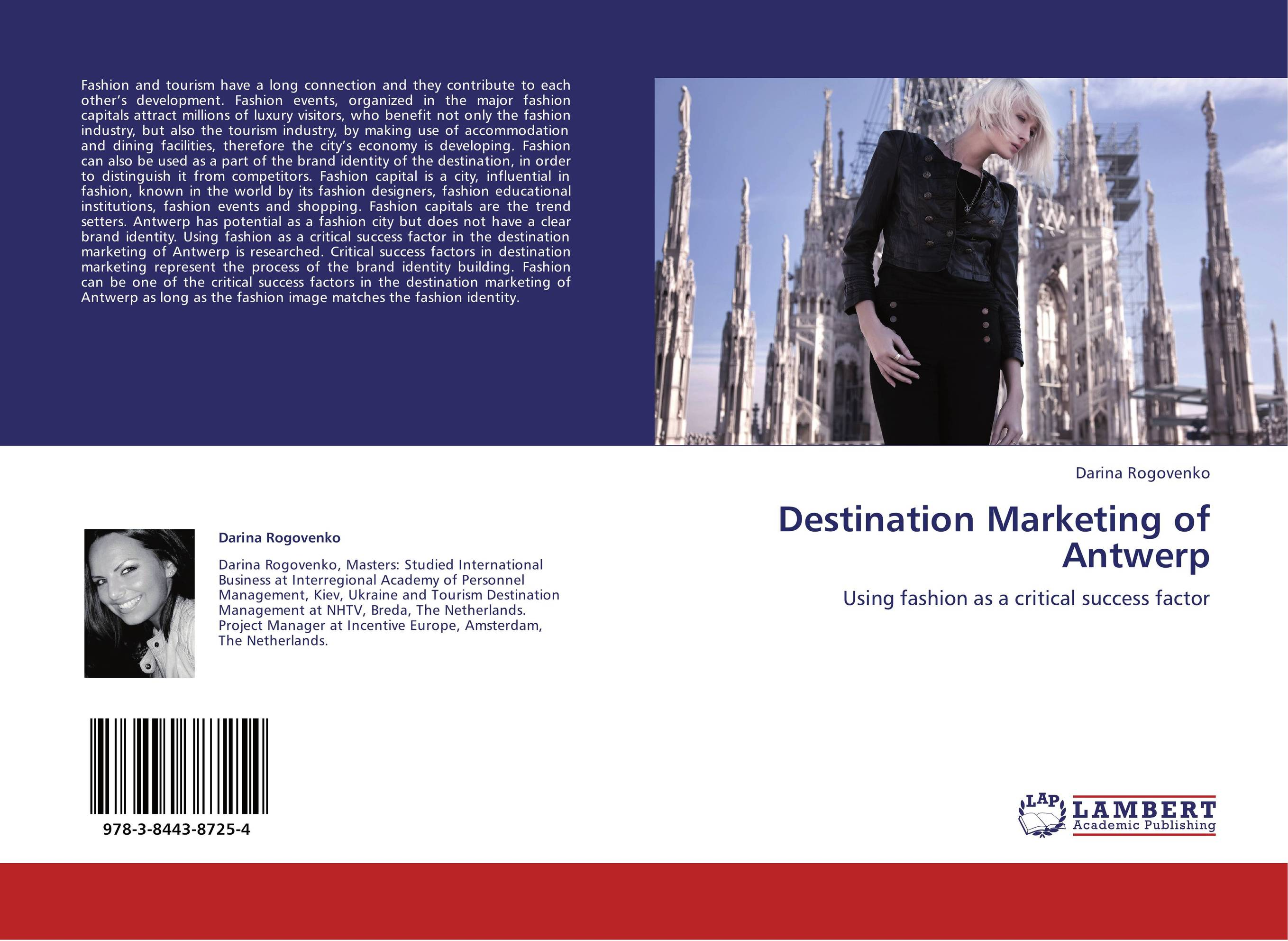 destination marketing for the development of It integrates disparate themes in destination marketing and recognizes the relationships between marketing stimuli, customer experiences, and marketing outcomes a comprehensive and coherent theoretical model is established to explain the complexities involved in the formation of important.