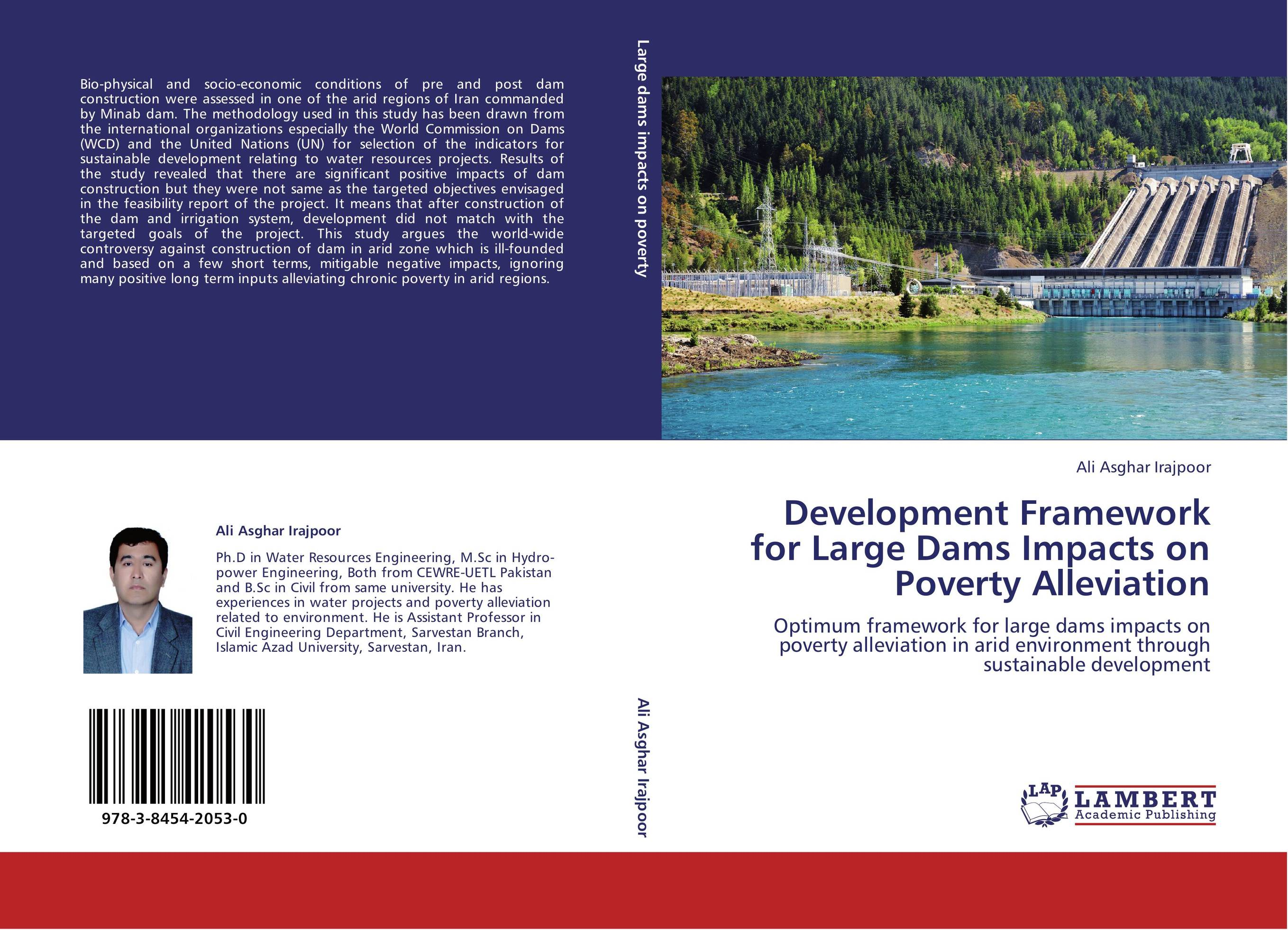 an overview of the environmental impacts of large dams Impacts of dams on rivers dams alter  impact of dams a large number of fisher communities  employees will have both positive and negative impacts on the.