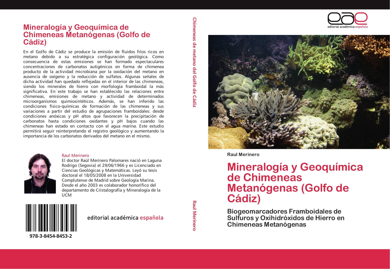 Mineralogía y Geoquímica de Chimeneas Metanógenas (Golfo de Cádiz ...