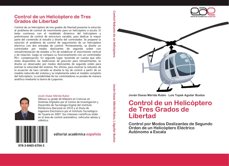 Control de un Helicóptero de Tres Grados de Libertad :: Librería ...