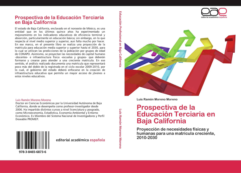 Prospectiva de la Educación Terciaria en Baja California :: Librería ...
