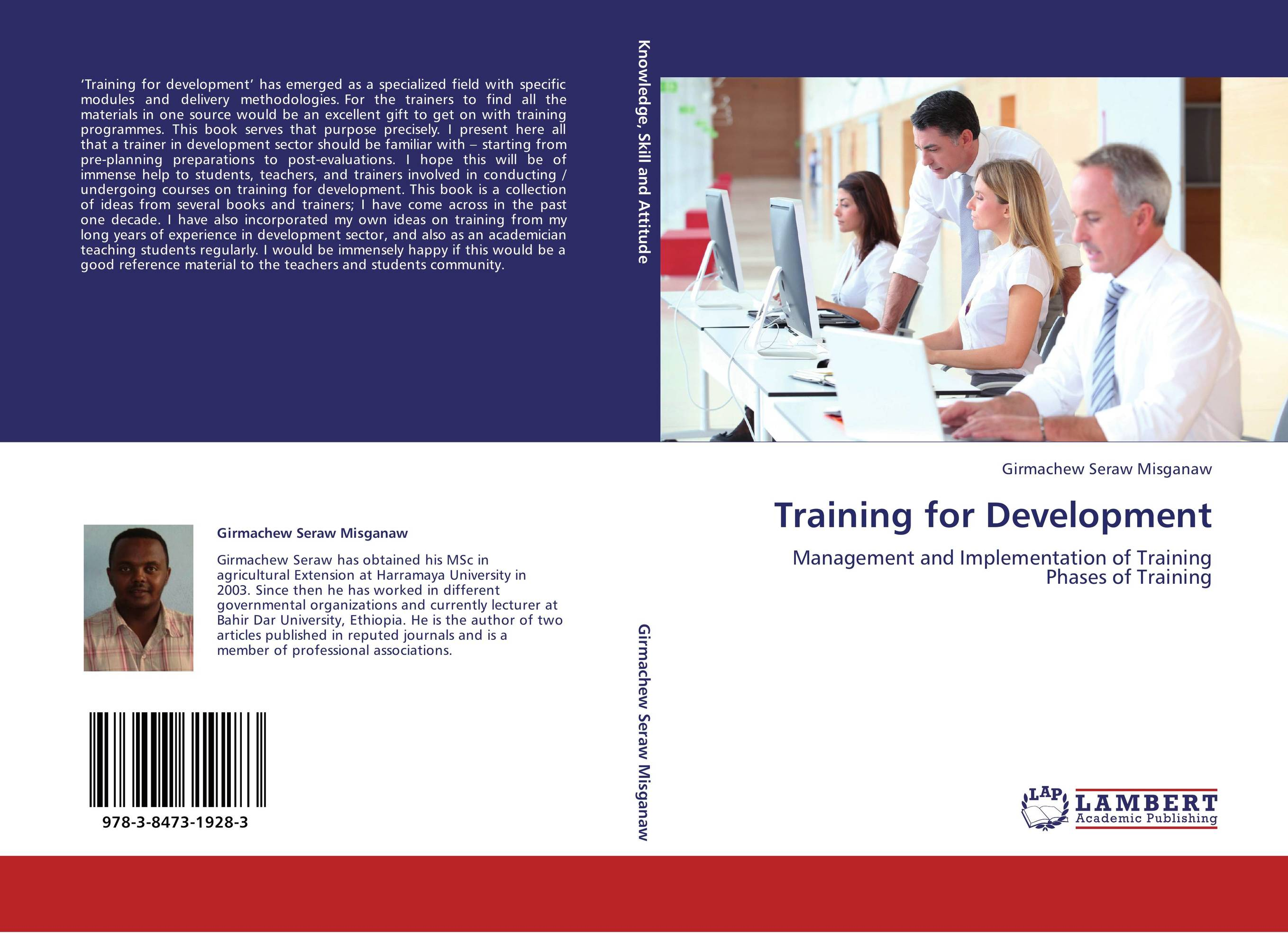 a study of training development Training and development program is a planned education component and with exceptional method for sharing the culture of the organization, which moves from one job skills to understand the workplace skill, developing leadership, innovative thinking and problem resolving (meister, 1998.