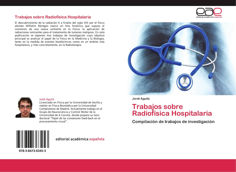 Trabajos sobre Radiofísica Hospitalaria