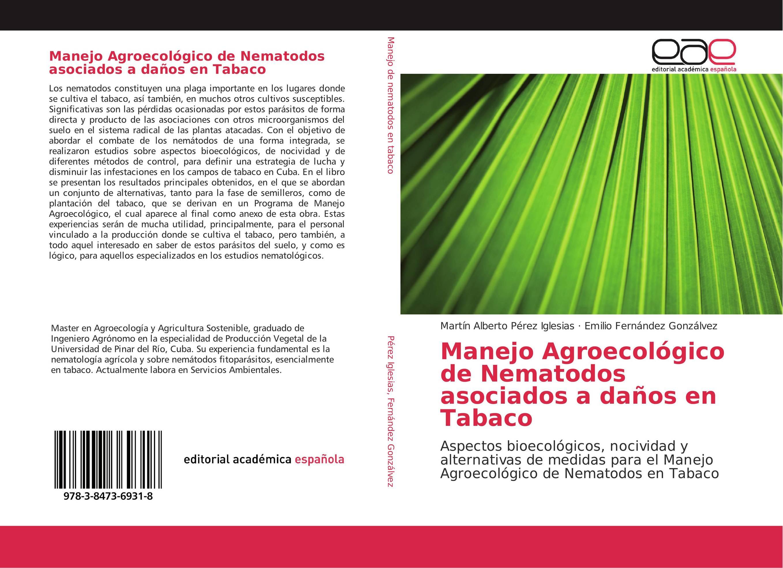 Manejo Agroecológico de Nematodos asociados a daños en Tabaco ...