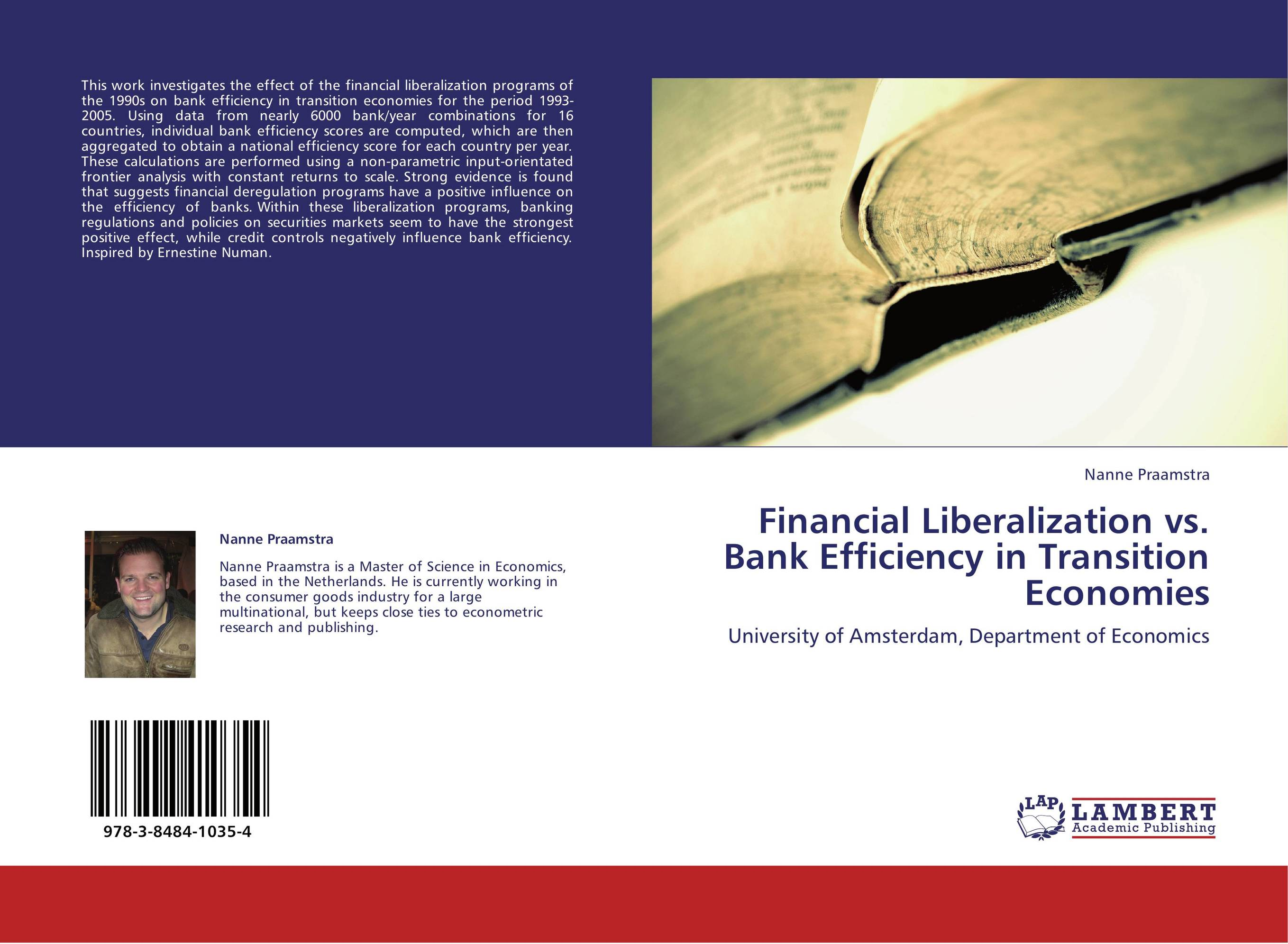 benefits of financial liberalisation Financial liberalization refers to reduction of any sort of regulations on the financial industry of a given country there are both pros nad cons of financial liberalization pros productivity grows more quickly when countries produce goods and services in which have a comparative advantage.