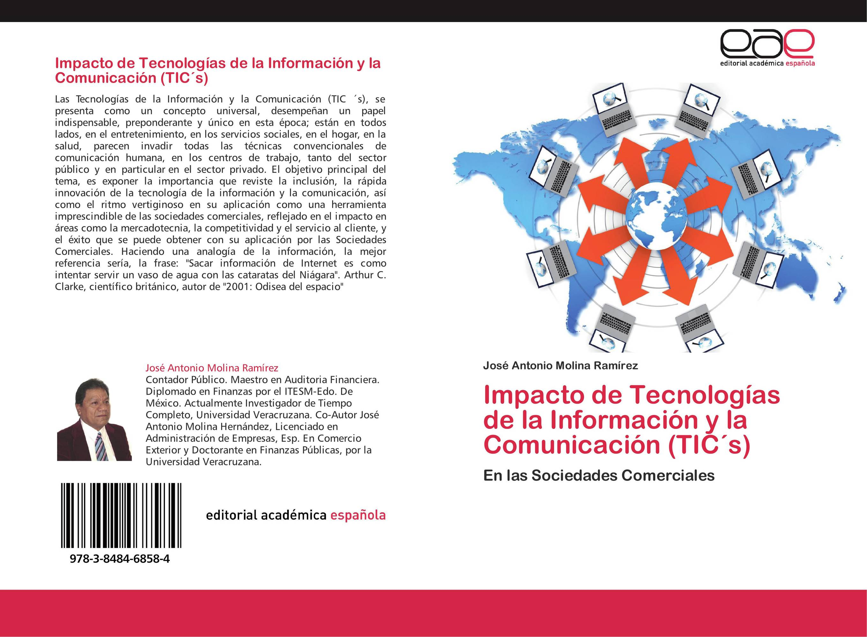 Impacto de Tecnologías de la Información y la Comunicación (TIC´s)