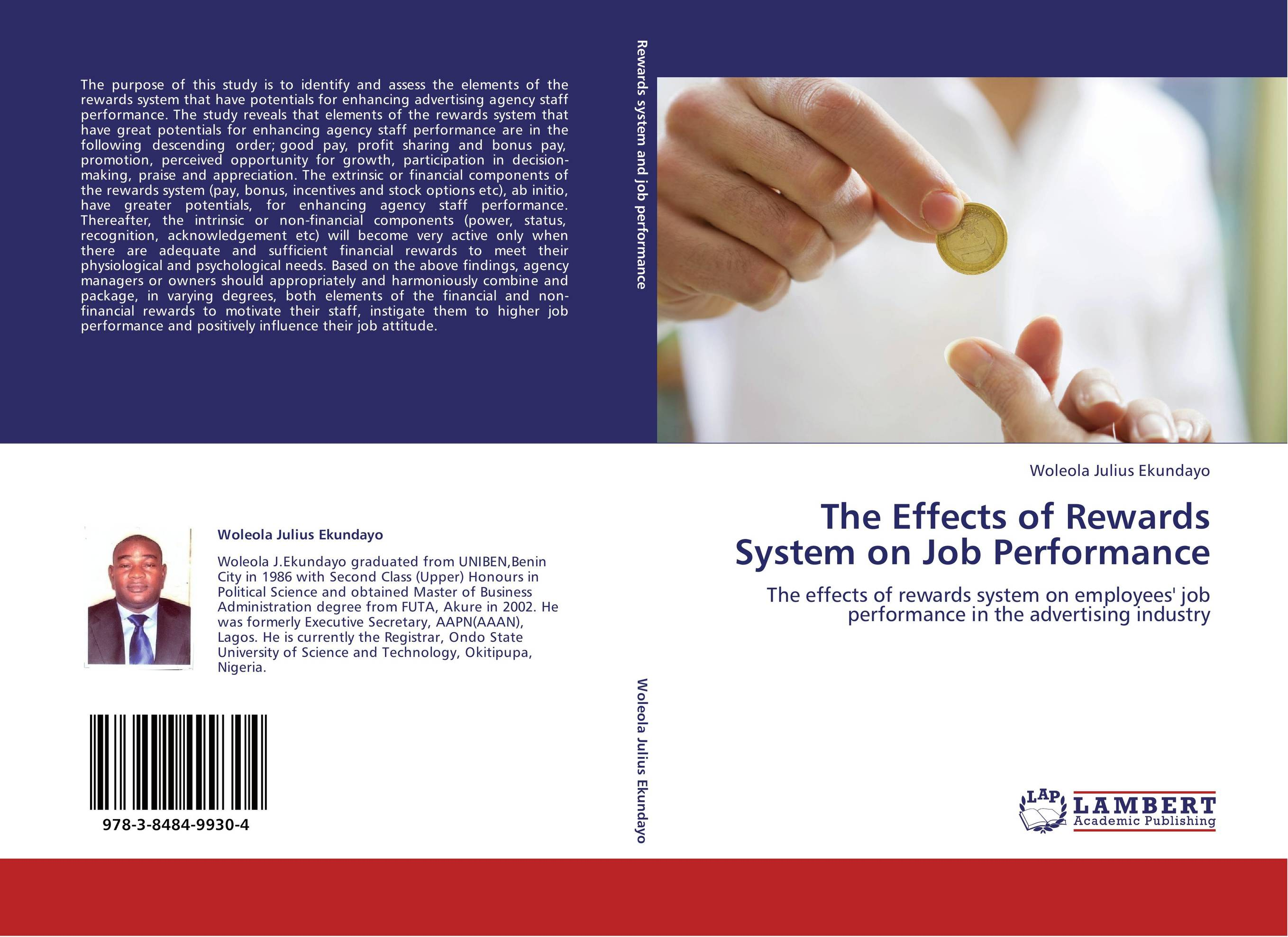 study into reward systems and their effect on employee motivation And human motivation the study found that most that use incentive systems less money if employees can choose their own rewards.
