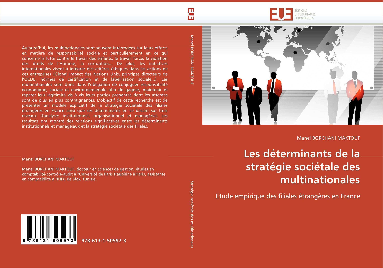 9786131505973 Les déterminants de la stratégie sociétale des multinationales - M