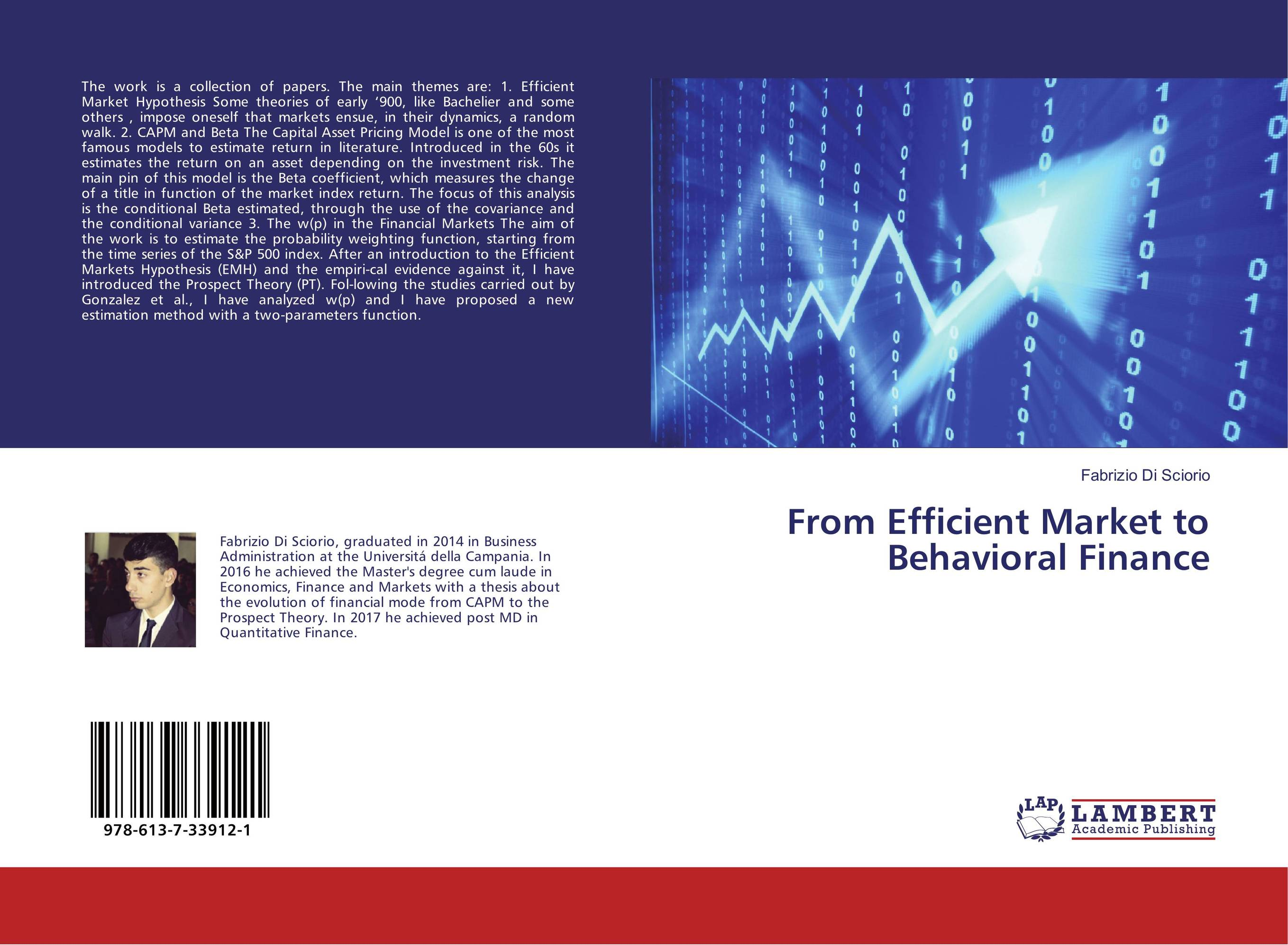 literature review behavioral finance theory Academic journal article business economics behavioral finance-theory and practical application by fromlet, hubert anomalies in financial markets are of interest and importance to economists in finance and other sectors they affect fundamental decisions and make decisions that appear to be.