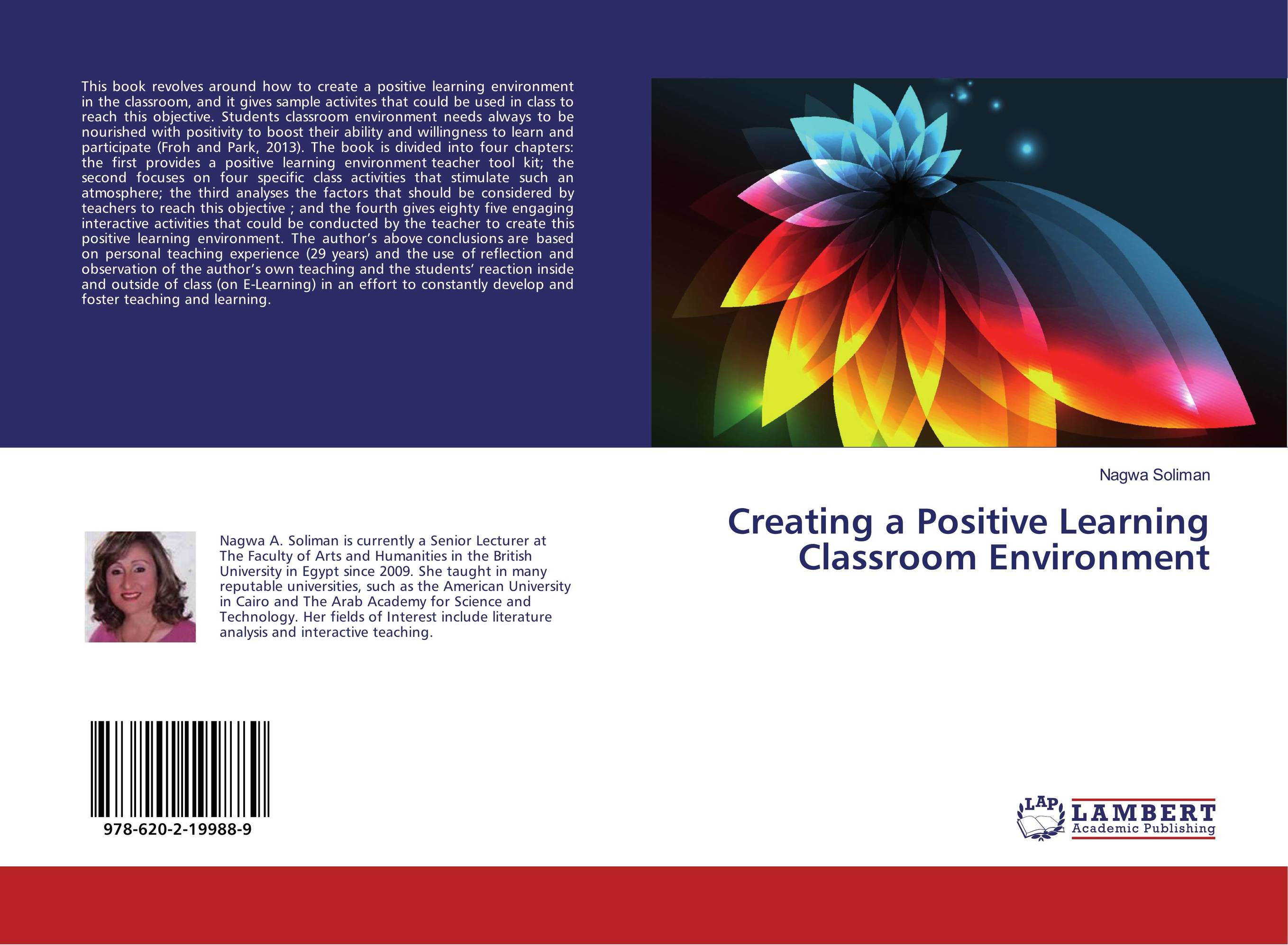 creating an inviting classroom environment essay The other classroom was neat, orderly, yet warm, inviting, comfortable, and user-friendly i agree with the authors that the second classroom was the ideal and the one that is more conducive to student learning.