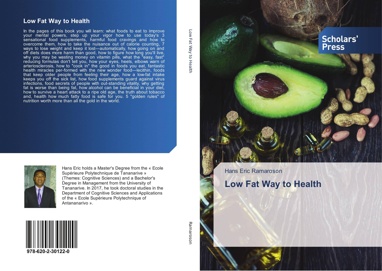 Low Fat Way to Health   Hans Eric Ramaroson